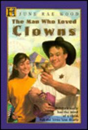 The Man Who Loved Clowns av June Rae Wood