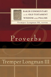 Proverbs (Baker Commentary on the Old…