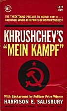 Khrushchev's Mein Kampf by…