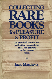 Collecting rare books for pleasure and…