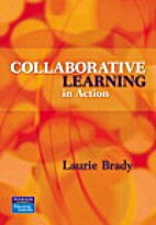 Collaborative Learning in Action by Laurie…