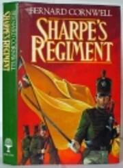 Sharpe's Regiment de Bernard Cornwell