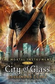City of Glass (The Mortal Instruments) av…