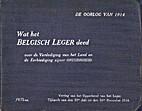 De oorlog van 1914: Wat het Belgisch Leger…