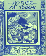 Mother of Toads (The Unexpurgated Clark…