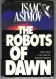 The Robots of Dawn por Isaac Asimov