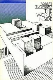 The World Inside de Robert Silverberg