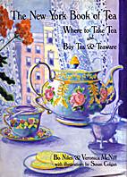 The New York Book of Tea: Where to Take Tea…