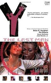 Y: The Last Man, Vol. 6: Girl on Girl por…