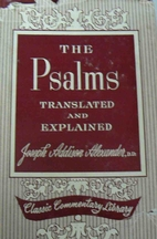 Psalms Translated and Explained by Joseph A.…