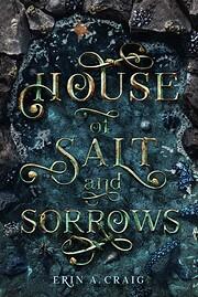 House of Salt and Sorrows – tekijä: Erin…