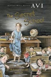The Secret School por Avi