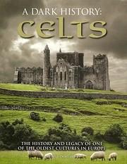 A Dark History of the Celts af Martin J.…
