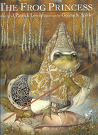 The Frog Princess by J. Patrick Lewis
