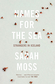 Names for the Sea: Strangers in Iceland por…