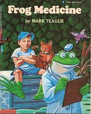 Frog Medicine – tekijä: Mark Teague