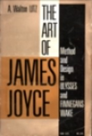 The Art of James Joyce: Method and Design in…