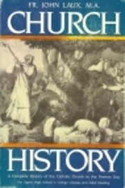 Church History : A Complete History of the…