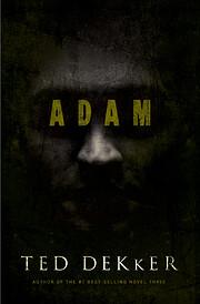 Adam de Ted Dekker