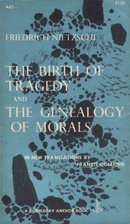The Birth of Tragedy and The Genealogy of…