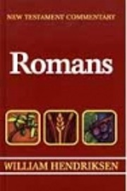 New Testament Commentary: Romans: Chapters…