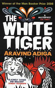 The White Tiger: A Novel (Man Booker Prize)…