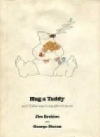 Hug a Teddy by Rh Value Publishing