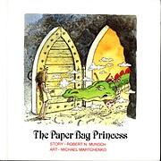 The Paper Bag Princess (Munsch for Kids) af…