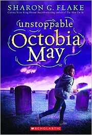 Unstoppable Octobia May de Sharon G. Flake