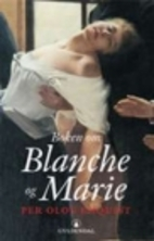 The Book about Blanche and Marie by Per Olov…