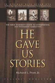 He gave us stories : the Bible student's…