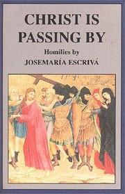 Christ Is Passing By – tekijä: Josemaria…