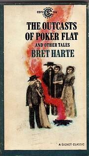 Outcasts of Poker Flats (Signet Classics)…