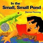 In the Small, Small Pond por Denise Fleming