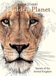 Hidden Planet: Secrets of the Animal Kingdom…