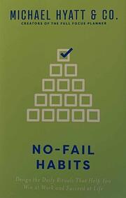 No-Fail Habits af Michael Hyatt editors