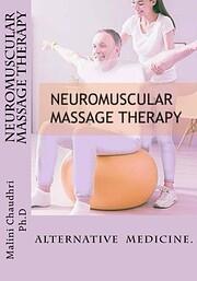 Neuromuscular massage therapy: Skills…