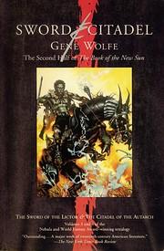 Sword & Citadel (New Sun) por Gene Wolfe