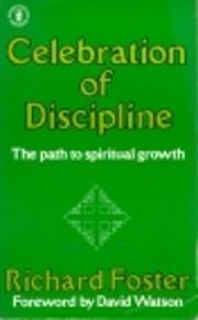 Celebration of Discipline (Hodder Christian…