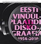 Eesti vinüülplaatide diskograafia…