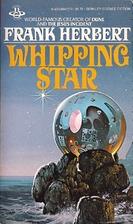 Whipping Star by Frank Herbert