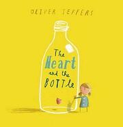 The Heart and the Bottle av Oliver Jeffers