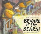 Beware of the Bears! by Alan MacDonald