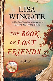 The Book of Lost Friends: A Novel af Lisa…