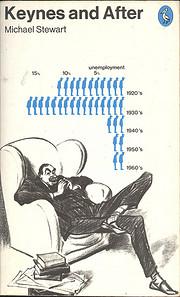 Keynes and After de Michael Stewart