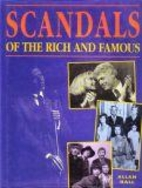 Scandals of the rich and famous by Allan…