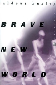 Brave New World and Brave New World…