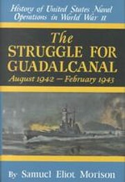 Struggle for Guadalcanal: August 1942 -…