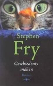 Geschiedenis Maken av Stephen Fry