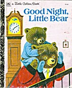 Good Night Little Bear by Richard Scarry